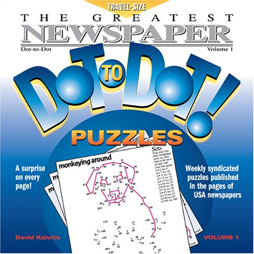 9780970043764: The Greatest Newspaper Dot-To-Dot Puzzles, Vol. 1
