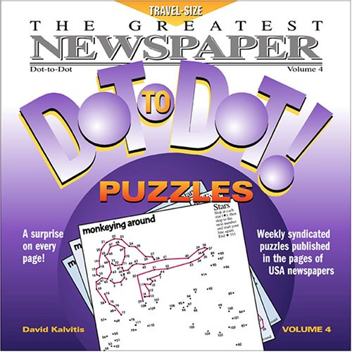 9780970043795: The Greatest Newspaper Dot-to-Dot Puzzles, Vol. 4 (Greatest Newspaper Dot-To-Dot Puzzles)