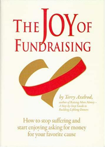 9780970045560: The Joy of Fundraising