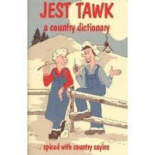 Jest Tawk a country dictionary spiced with: Les Blair