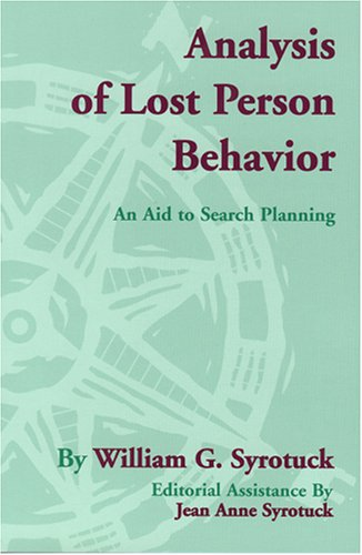 9780970049407: Analysis of Lost Person Behavior