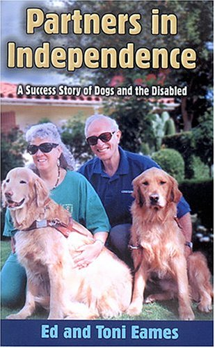 9780970049445: Partners in Independence: A Success Story of Dogs and the Disabled