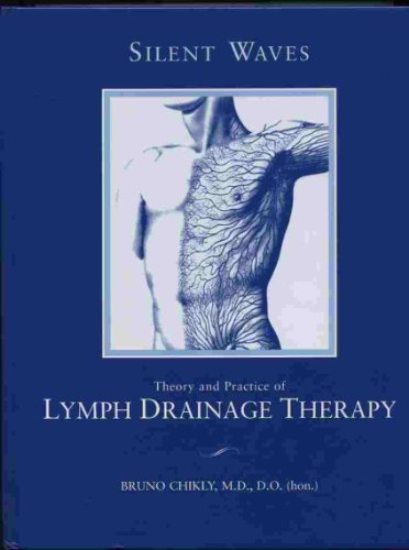 9780970053053: Silent Waves: Theory and Practice of Lymph Drainage Therapy: With Applications for Lymphedema, Chronic Pain, and Inflammation