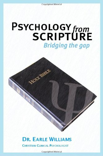 9780970054005: Psychology from Scripture : Bridging the Gap; How to Think More Spiritually to Solve Everyday Problems