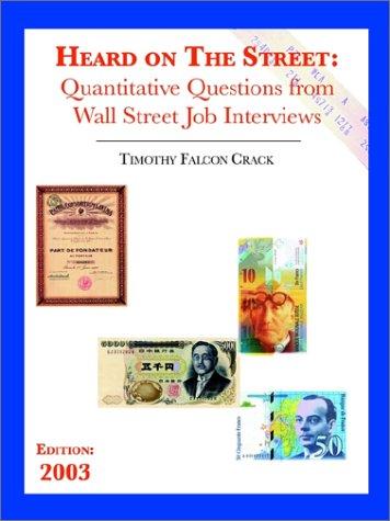 9780970055217: Heard on the Street: Quantitative Questions from Wall Street Job Interviews