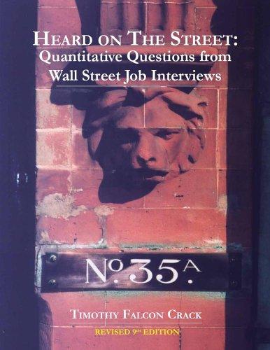 9780970055231: Heard on The Street: Quantitative Questions from Wall Street Job Interviews