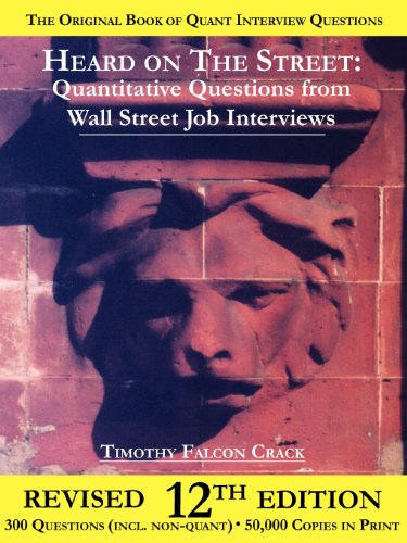 9780970055279: Heard on the Street: Quantitative Questions from Wall Street Job Interviews