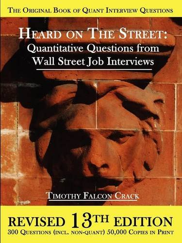 9780970055286: Heard on the Street: Quantitative Questions from Wall Street Job Interviews