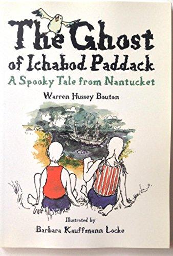 The Ghost of Ichabod Paddack: Warren Hussey Bouton