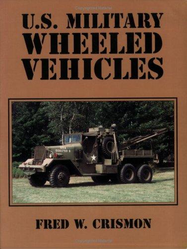 9780970056719: U.S. Military Wheeled Vehicles