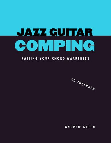 9780970057648: Jazz Guitar Comping: Raising Your Chord Awareness