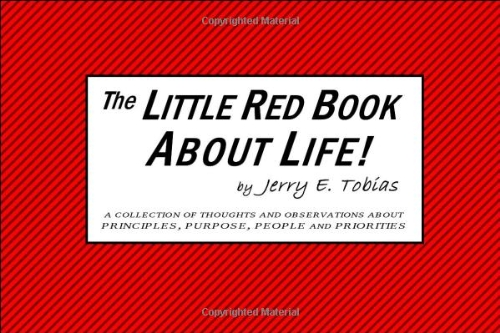 9780970058249: The Little Red Book About Life!