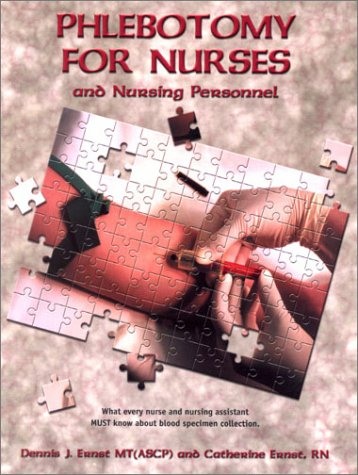 9780970058898: Phlebotomy for Nurses and Nursing Personnel