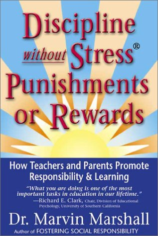 9780970060617: Discipline Without Stress Punishments or Rewards : How Teachers and Parents Promote Responsibility & Learning