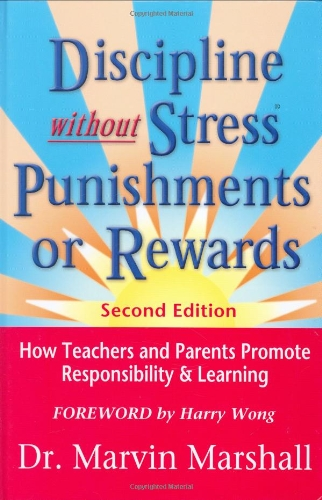 9780970060624: Discipline Without Stress® Punishments or Rewards: How Teachers and Parents Promote Responsibility & Learning