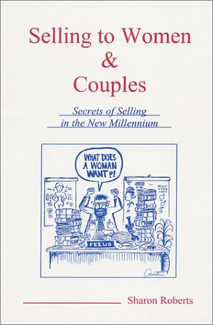 9780970061904: Selling To Women & Couples: Secrets of Selling in the New Millennium