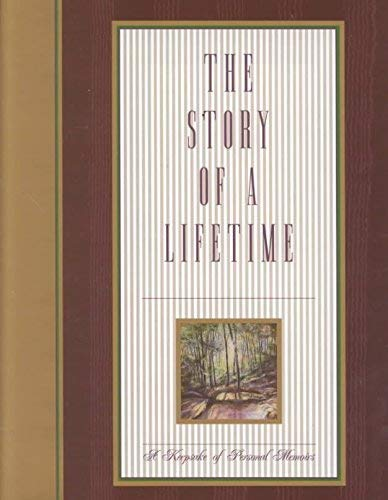 9780970062673: The Story of a Lifetime: A Keepsake of Personal Memoirs (Pewter/Canvas Cloth Cover)