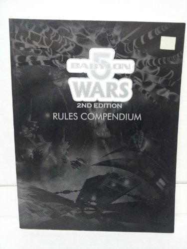 9780970062833: Rules Compendium (Babylon 5 Wars, 2nd Edition)