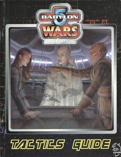 9780970062888: Babylon 5 Wars Tactics Guide