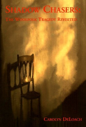 9780970065612: Shadow Chasers : The Woolfolk Tragedy Revisited