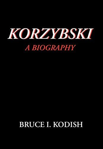 9780970066404: Korzybski: A Biography