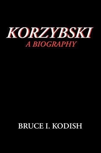 9780970066428: Korzybski: A Biography