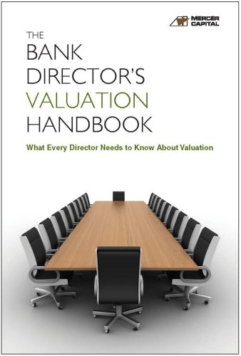 9780970069863: The Bank Director's Valuation Handbook: What Every Director Needs to Know About Valuation