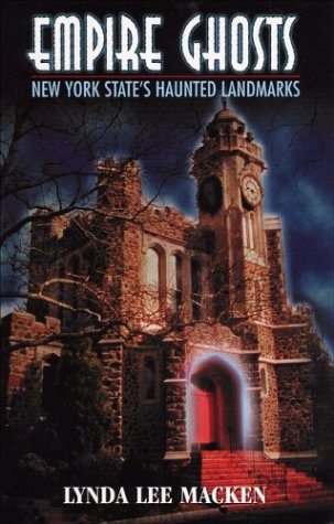 9780970071880: Empire Ghosts: New York State's Haunted Landmarks