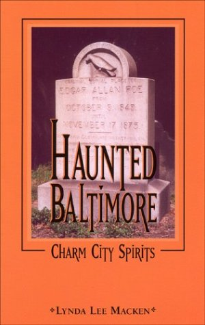 Haunted Baltimore: Macken, Lynda Lee