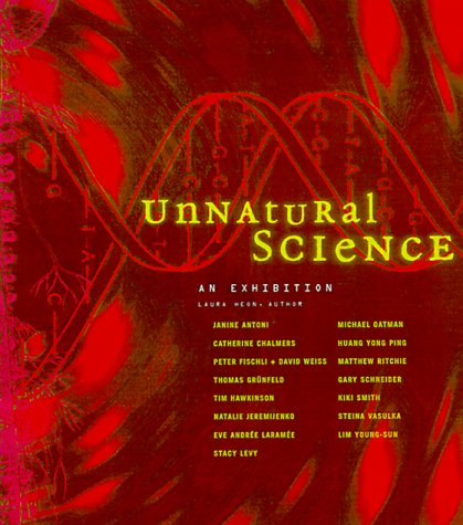 9780970073815: Unnatural Science