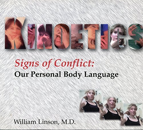 9780970073907: Kinoetics (Signs of Conflict: Our Personal Body Language)
