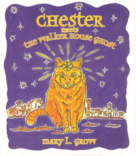 9780970077707: Chester Meets the Walker House Ghost