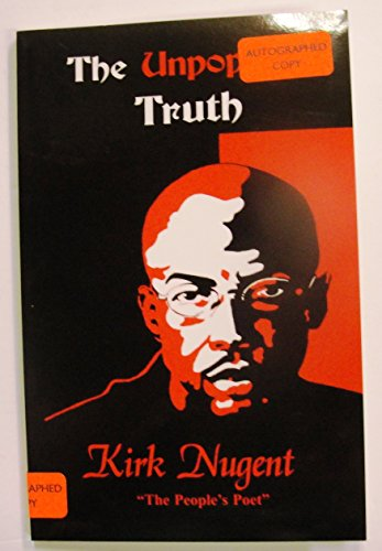 The Unpopular Truth: Kirk Nugent