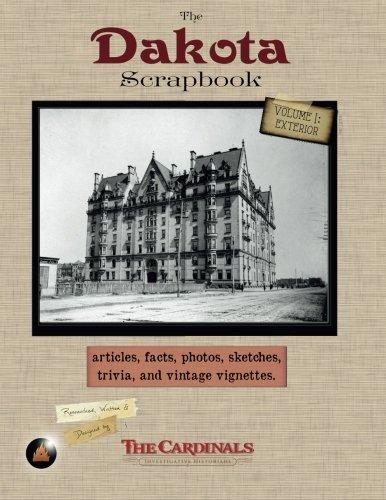 9780970081513: The Dakota Scrapbook: Volume 1. Exterior