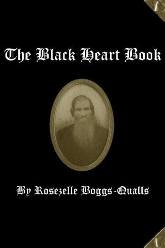 9780970082770: The Black Heart Book: The Life and Times of David Alex Turner, Harlan County, Kentucky 1822 - 1929