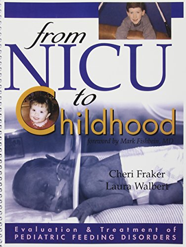 9780970082992: Evaluation And Treatment Of Pediatric Feeding Disorders: From Nicu To Childhood