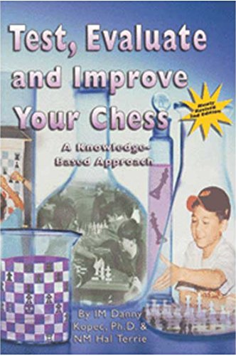 9780970085214: Test, Evaluate and Improve Your Chess