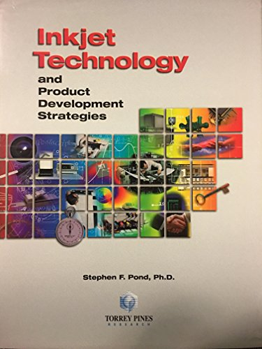 Inkjet technology and product development strategies: Pond, Stephen F