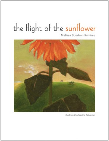 9780970086303: The Flight of the Sunflower
