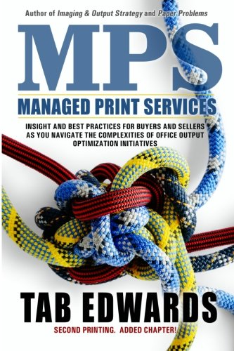 9780970089175: MPS: Managed Print Services 2nd Edition (Volume 1)