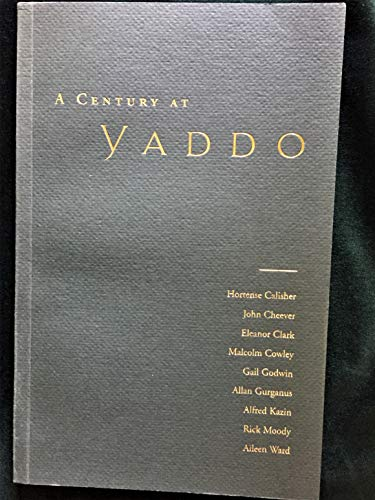 9780970090003: A century at Yaddo