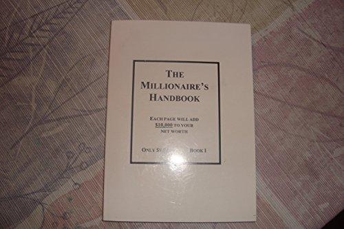9780970091307: The Millionaire's Handbook I (The Millionaire's Handbook II)