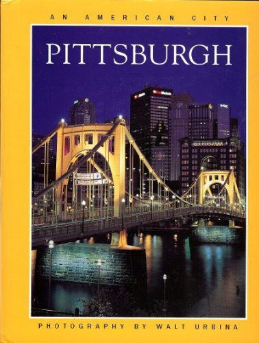 9780970091574: Pittsburgh an american city