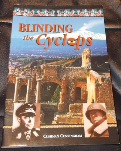 9780970096630: Blinding the Cyclops