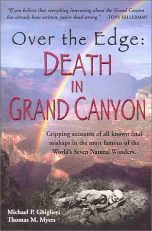 9780970097316: Over the Edge: Death in Grand Canyon
