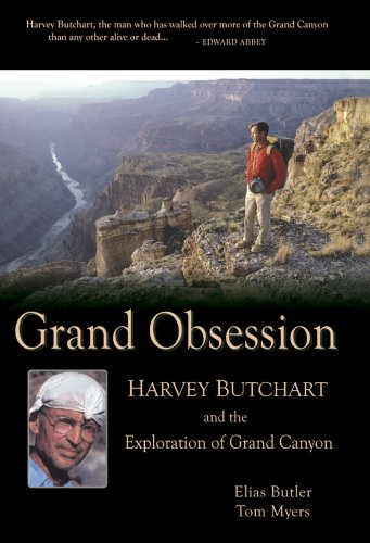9780970097354: Grand Obsession: Harvey Butchart and the Exploration of Grand Canyon