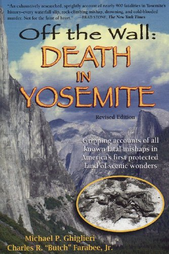 9780970097361: Off the Wall: Death in Yosemite