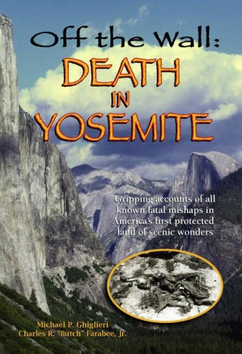 9780970097378: Off the Wall: Death in Yosemite