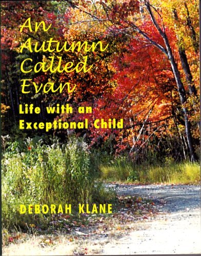 An Autumn Called Evan: Life With an Exceptional Child