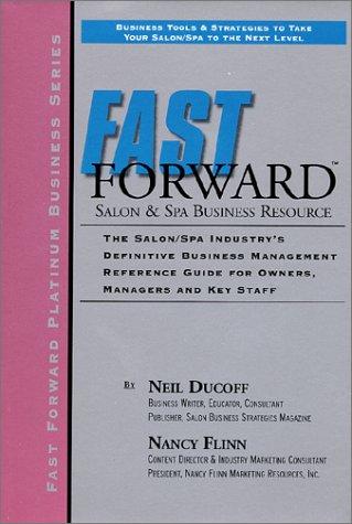 Fast Forward Salon & Spa Business Resource: Neil Ducoff